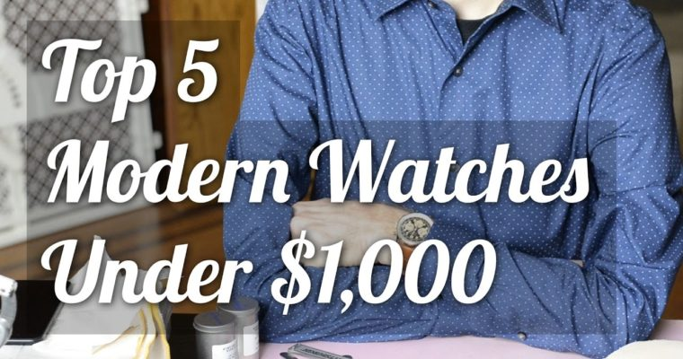 """<span class=""""entry-title-primary"""">Five Great Watches Under $1,000</span> <span class=""""entry-subtitle"""">Modern Mechanical Value</span>"""